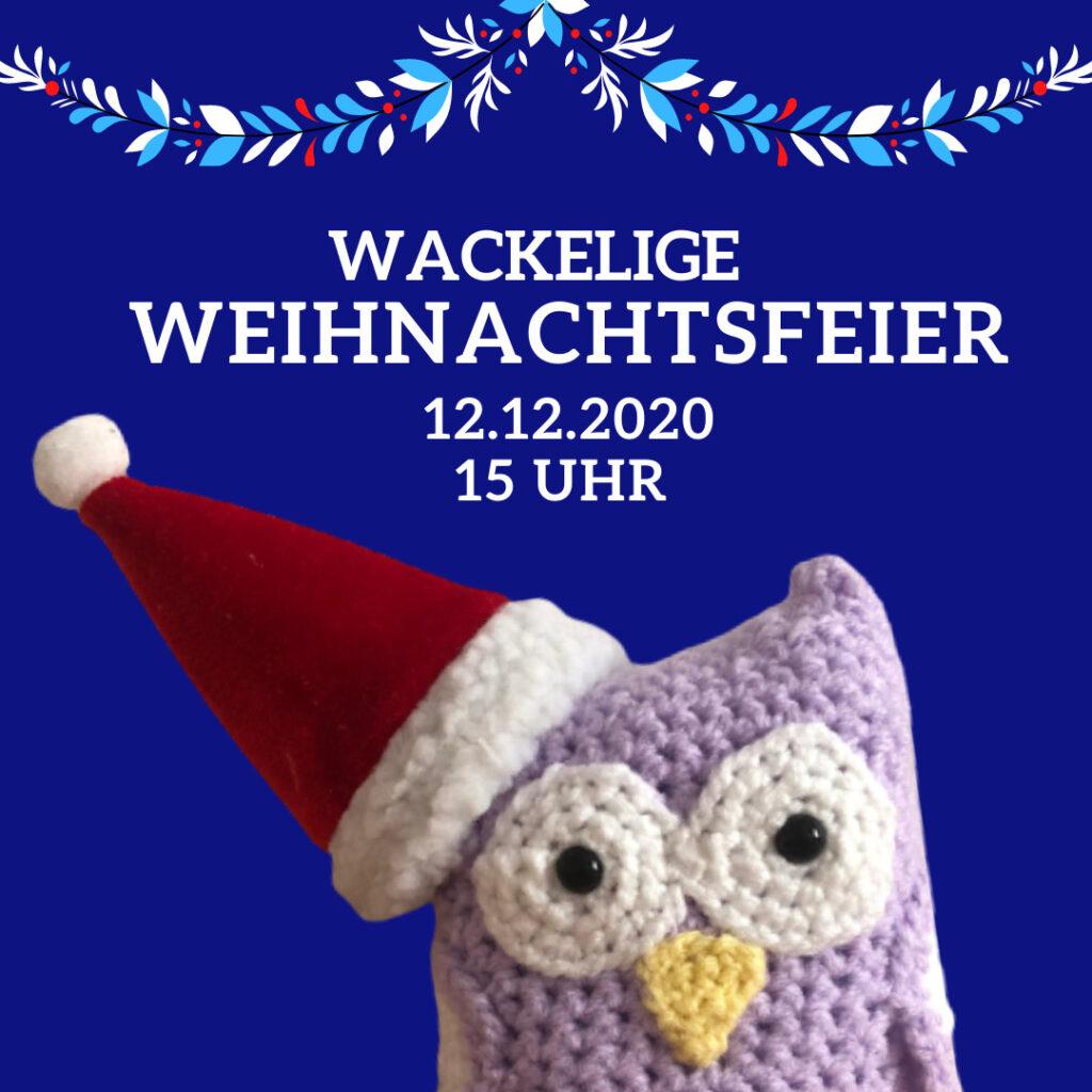 """In der Mitte ist ein lila Wobby mit Weihnachtshut zu sehen. Darüber steht """"Wackelige Weihnachtsfeier"""" und """"12.12.2020, 15 Uhr"""""""